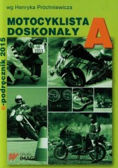 Motocyklista doskonały A E-podręcznik 2015