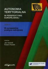 Autonomia terytorialna w perspektywie europejskiej Tom 2