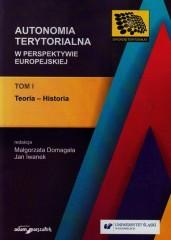 Autonomia terytorialna w perspektywie europejskiej Tom 1