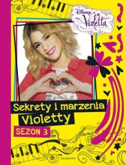Sekrety i marzenia Violetty Sezon 3