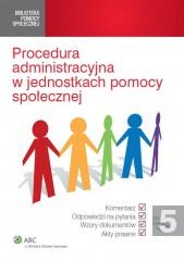 Procedura administracyjna w jednostkach pomocy społecznej