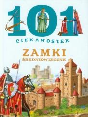 101 ciekawostek Zamki średniowieczne