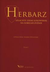 Herbarz szlachty ziemi łukowskiej na Lubelszczyźnie Tom 1