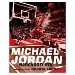 Michael Jordan - Nadchodzi Byk
