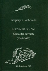 Roczniki Polski Klimakter czwarty 1669-1673