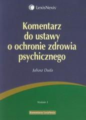 Komentarz do ustawy o ochronie zdrowia psychicznego
