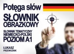 Potęga słów słownik obrazkowy niemiecko - polski
