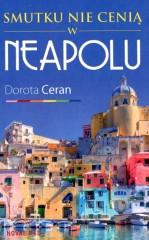 Smutku nie cenią w Neapolu