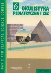 Okulistyka pediatryczna i zez Tom 6