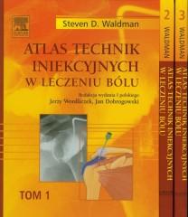 Atlas technik iniekcyjnych w leczeniu bólu Tom 1-3
