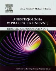 Anestezjologia w praktyce klinicznej