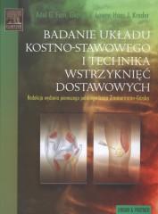 Badanie układu kostno - stawowego i technika wstrzyknięć dostawowych