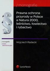 Prawna ochrona przyrody w Polsce a Natura 2000 leśnictwo łowiectwo i rybactwo