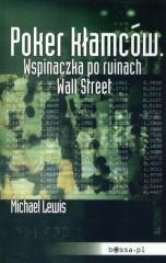 Poker kłamców Wspinaczka po ruinach Wall Street