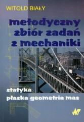 Metodyczny zbiór zadań z mechaniki