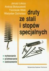 Druty ze stali i stopów specjalnych