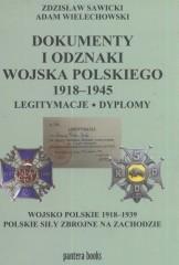 Dokumenty i odznaki Wojska Polskiego 1918 - 1945 Legitymacje i dyplomy