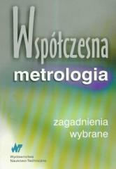 Współczesna metrologia wybrane zagadnienia