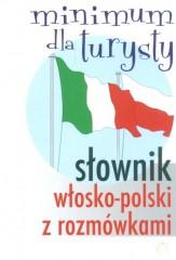 Słownik włosko-polski z rozmówkami Minimum dla turysty