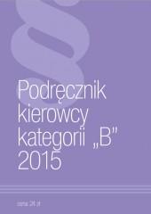 Podręcznik kierowcy kategorii B 2015
