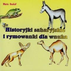 Historyjki saharyjskie i rymowanki dla wnuka