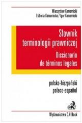 Słownik terminologii prawniczej Diccionario de terminos legales Polsko-hiszpański