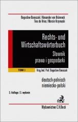 Rechts und wirtschaftsworterbuch Słownik prawa i gospodarki niemiecko-polski Tom 1