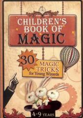 Czaruj z Dzieckiem 30 magicznych sztuczek dla młodych czarodziejów