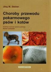 Choroby przewodu pokarmowego psów i kotów