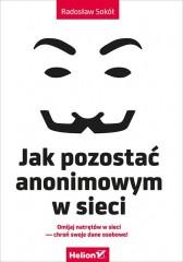 Jak pozostać anonimowym w sieci