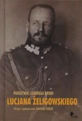 Pamiętniki  generała broni LucjanaŻeligowskiego