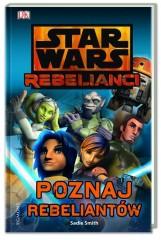 Star Wars Poznaj rebeliantów