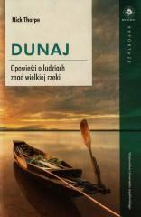 Dunaj Opowieści o ludziach znad wielkiej rzeki