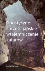 Gnostyczno-chrześcijańskie wtajemniczenie katarów