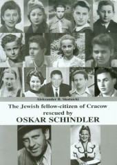 The Jewish fellow-citizen of Cracow rescued by Oskar Schindler