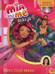 Mia and Me 3 Las Tajemnic Ksiażka z płytą DVD