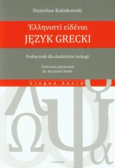 Język grecki Podręcznik dla studentów teologii