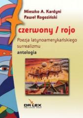 Czerwony/rojo Poezja latynoamerykańskiego surrealizmu / Błękitny Poezja latynoamerykańskiego modernizmu / Biały/blanco Najnowsza poezja / Biały/blanco Najnowsza poezja latynoamerykańska Portoryko antologia latynoamerykańska Kuba