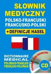 Słownik medyczny polsko-francuski francusko-polski + definicje haseł + CD (słownik elektroniczny)