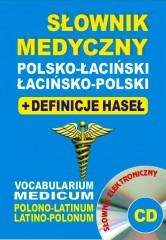 Słownik medyczny polsko-łaciński łacińsko-polski + definicje haseł + CD (słownik elektroniczny)
