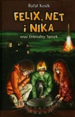Felix Net i Nika oraz Orbitalny Spisek Tom 5