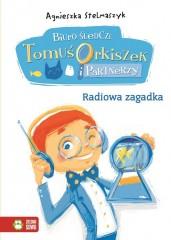 Biuro śledcze Tomuś Orkiszek i Partnerzy Radiowa zagadka