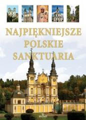 Najpiekniejsze Polskie Sanktuaria