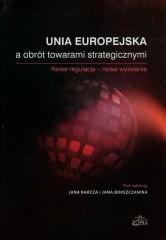 Unia Europejska a obrót towarami strategicznymi