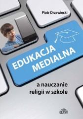 Edukacja medialna a nauczanie religii w szkole