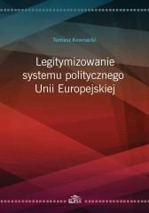 Legitymizowanie systemu politycznego Unii Europejskiej