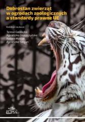 Dobrostan zwierząt w ogrodach zoologicznych a standardy prawne UE