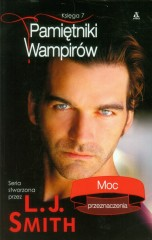 Pamiętniki wampirów Księga 7 Moc przeznaczenia