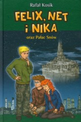 Felix, Net i Nika oraz Pałac Snów