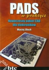 PADS w praktyce Nowoczesny pakiet CAD dla elektroników